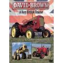 David Brown A Very British Tractor
