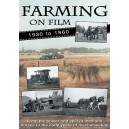 Farming on Film volume 1 - 1930-1960